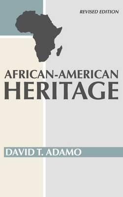 African American Heritage (Paperback): David Tuesday Adamo