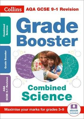 AQA GCSE 9-1 Combined Science Grade Booster (Grades 3-9) - For the 2020 Autumn & 2021 Summer Exams (Paperback): Collins Gcse