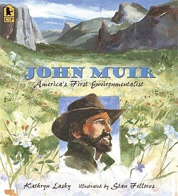 John Muir - America's First Environmentalist (Paperback): Kathryn Lasky