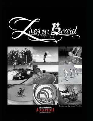 The Skateboarders Journal : Lives On Board (Electronic book text): Jack Smith