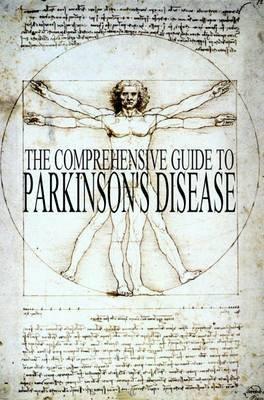 The Comprehensive Guide to Parkinson's Disease (Paperback): Keith Bridgeman, Tahira Arsham