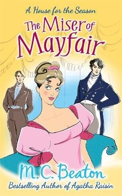 The Miser of Mayfair (Paperback): M.C. Beaton