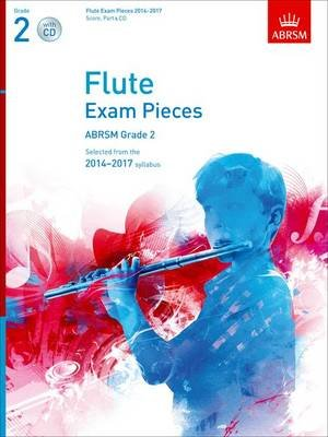 Flute Exam Pieces 2014-2017, Grade 2 Score, Part & CD - Selected from the 2014-2017 Syllabus (Sheet music): Abrsm