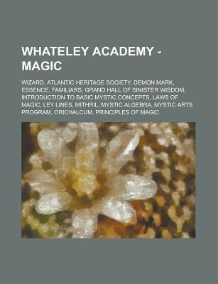 Whateley Academy - Magic - Wizard, Atlantic Heritage Society
