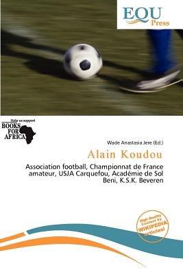 Alain Koudou (Paperback): Wade Anastasia Jere