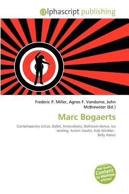 Marc Bogaerts (Paperback): Frederic P. Miller, Agnes F. Vandome, John McBrewster