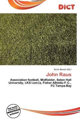 John Raus (Paperback): Knutr Benoit