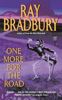 One More for the Road (Electronic book text): Ray D Bradbury