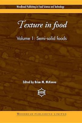 Texture in Food (Electronic book text): B.M. McKenna