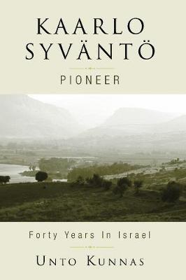 Kaarlo Syvanto (Hardcover): Unto Kunnas