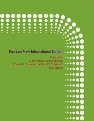 Personality: Pearson New International Edition - Classic Theories and Modern Research (Paperback, 5th edition): Howard...