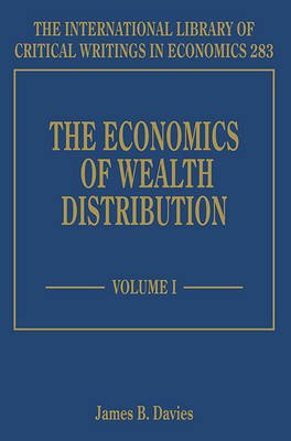 The Economics of Wealth Distribution (Hardcover): James B Davies