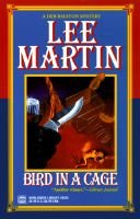 Bird in a Cage (Paperback): Lee Martin