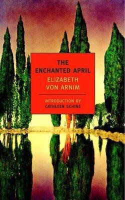 The Enchanted April (Paperback): Elizabeth Von Arnim