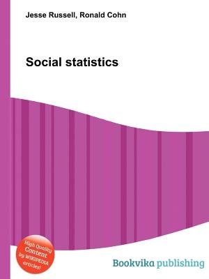 Social Statistics (Paperback): Jesse Russell, Ronald Cohn