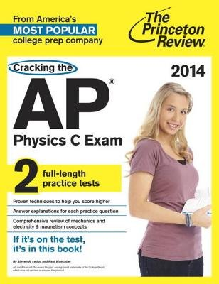Cracking the AP Physics C Exam, 2014 Edition (Electronic book text):