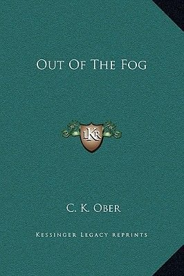 Out of the Fog (Hardcover): C.K. Ober