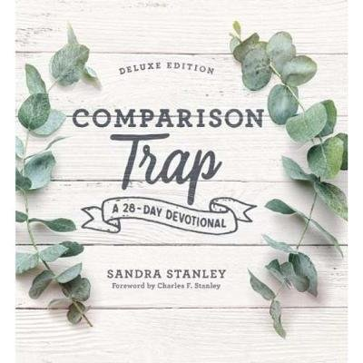The Comparison Trap - A 28-Day Devotional (Paperback): Sandra Stanley