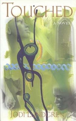 Touched (Paperback): Jodi Lundgren