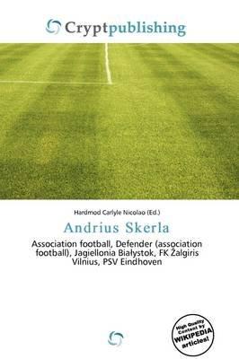 Andrius Skerla (Paperback): Hardmod Carlyle Nicolao