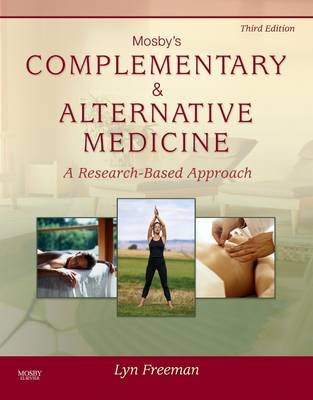 Mosby's Complementary & Alternative Medicine (Electronic book text, 3rd ed.): Lyn W. Freeman