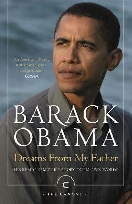 Dreams From My Father - A Story of Race and Inheritance (Paperback, Main - Canons Edition): Barack Obama