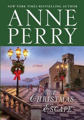 A Christmas Escape (Large print, Hardcover, large type edition): Anne Perry
