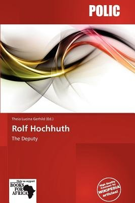 Rolf Hochhuth (Paperback): Theia Lucina Gerhild