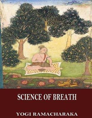 the science of breath yogi ramacharaka