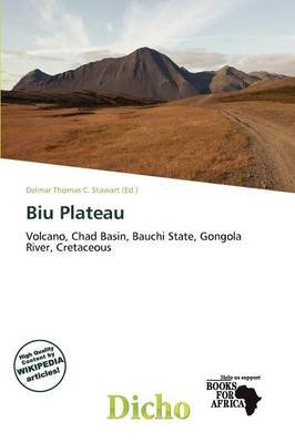 Biu Plateau (Paperback): Delmar Thomas C. Stawart