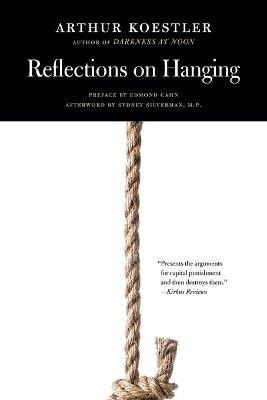 Reflections on Hanging (Paperback): Arthur Koestler