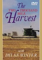 The Two Thousand Mile Harvest (VHS video casette): Dylan Winter