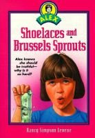 Shoelaces and Brussel Sprouts (Paperback): Nancy Simpson