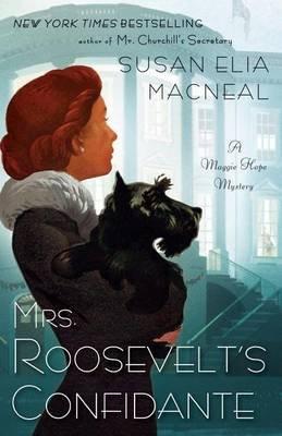Mrs. Roosevelt's Confidante (Large print, Paperback, large type edition): Susan Elia MacNeal