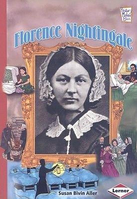 Florence Nightingale (Paperback): Susan Bivin Aller