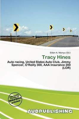 Tracy Hines (Paperback): Eldon A. Mainyu