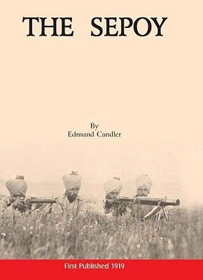 The Sepoy (Hardcover): Edmund Candler