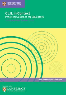 CLIL in Context Practical Guidance for Educators (Paperback): Fred Genesee, Else Hamayan