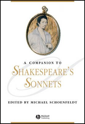 A Companion to Shakespeare's Sonnets (Hardcover, New): Michael Schoenfeldt