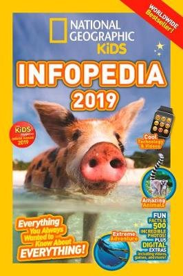 National Geographic Kids Infopedia 2019 (Paperback, Edition): National Geographic Kids