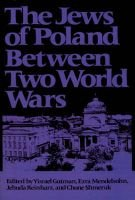 The Jews of Poland Between Two World Wars (Paperback): Yisrael Gutman