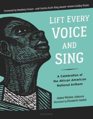 Lift Every Voice and Sing (Hardcover): James Weldon Johnson