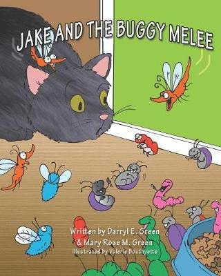Jake and the Buggy Melee (Paperback): Mary Rose M. Green, Darryl E Green
