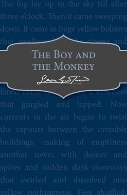The Boy and the Monkey (Paperback): Leon Garfield