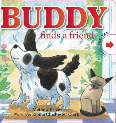 Buddy Finds a Friend (Board book): Mathew Price