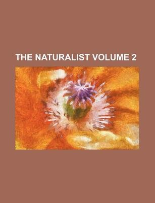 The Naturalist Volume 2 (Paperback): West-Riding Consolidated Society, Books Group