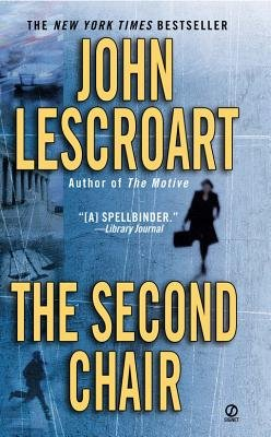 The Second Chair (Electronic book text, Electronic e.): John T. Lescroart