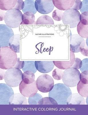 Adult Coloring Journal - Sleep (Nature Illustrations, Purple Bubbles) (Paperback): Courtney Wegner