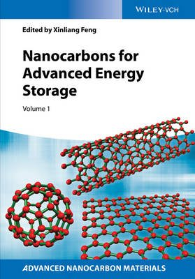 Nanocarbons for Advanced Energy Storage, Volume 1 (Hardcover): Xinliang Feng