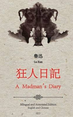 A Madman's Diary - English and Chinese Bilingual Edition (Paperback): Lu Xun